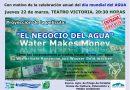 """La proyección del  documental """"El negocio del agua""""  conmemora el Día Mundial del agua"""